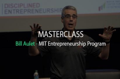 MasterClass 21 Mars 2019 : Bill Aulet – Directeur général du MIT Entrepreneurship Program