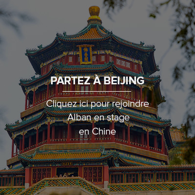 Comment faire son stage en Chine Beijing ?