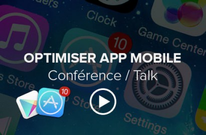 Comment optimiser son app mobile ?