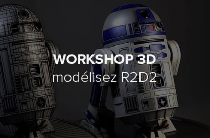 Workshop 3D, modélisez R2D2