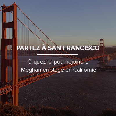 Comment faire son stage à San Francisco ?