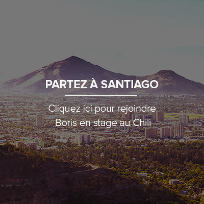 Comment faire son stage à Santiago Chili