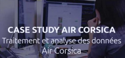 Big data, API et POC | Air Corsica